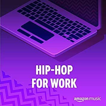 Hip-Hop for Work