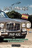 JAGUAR XJ6: REGISTRO DE RESTAURACIÓN Y MANTENIMIENTO (Ediciones en español)