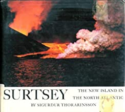 Surtsey The New Island in the North Atlantic