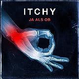 Songtexte von Itchy - Ja als ob