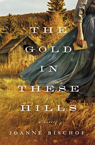 The Gold in These Hills (English Edition)