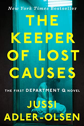 Price comparison product image The Keeper of Lost Causes: The First Department Q Novel (A Department Q Novel)