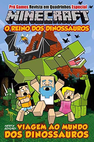 Pró Games Revista em Quadrinhos Especial - Minecraft: o Reino dos Dinossauros
