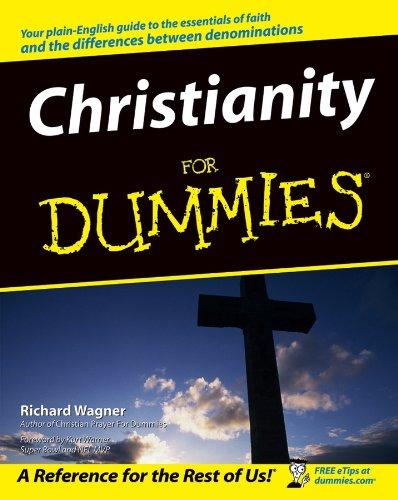Compare Textbook Prices for Christianity For Dummies 1 Edition ISBN 9780764544828 by Wagner, Richard,Warner, Kurt