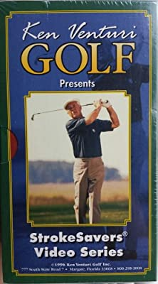 Ken Venturi, Golf : Strokesavers - Complete 3 Volume Set Video Series. Volume 1, 2 and 3 Chipping, Pitching and Putting, Sand and Fundamentals & Working the Ball and Specialty Shots [Vhs Tape] [1996]