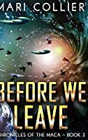 Before We Leave: Large Print Hardcover Edition