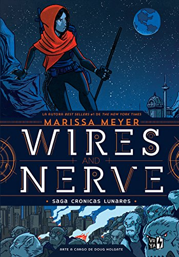 Wires and Nerve 1 / Wires and Nerve 1 (Saga Cronicas Lunares)