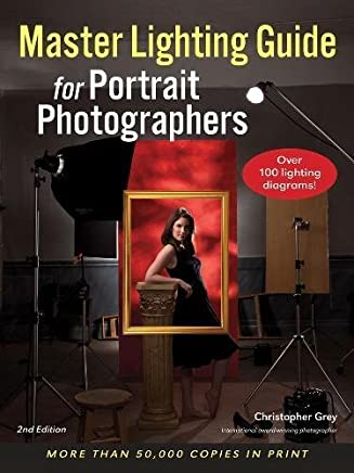 Master Lighting Guide for Portrait Photographers: Christopher Grey