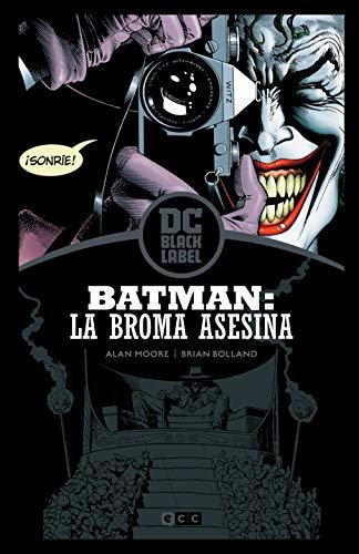 Batman: La Broma Asesina (Biblioteca Dc Black Label) 2ª Edición