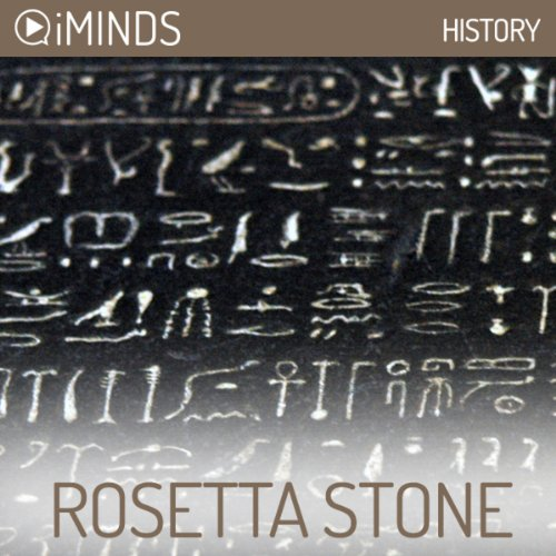 Rosetta Stone     History              By:                                                                                                                                 iMinds                               Narrated by:                                                                                                                                 Ellouise Rothwell                      Length: 7 mins     5 ratings     Overall 4.4