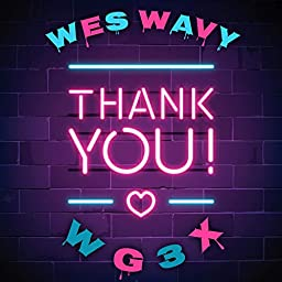 Thank You By Wes Wavy On Amazon Music Unlimited