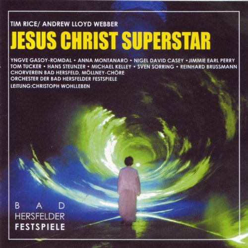 Jesus Christ Superstar (Original Bad Hersfeld Germany Cast)