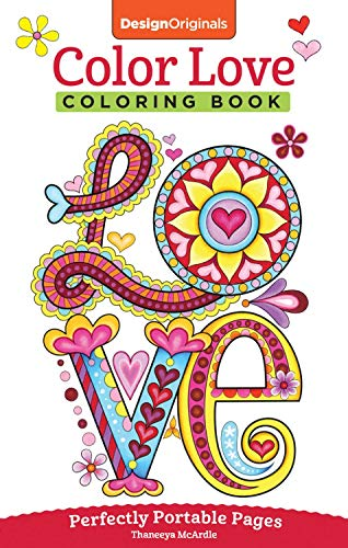 Price comparison product image Color Love Coloring Book: Perfectly Portable Pages (On-the-Go Coloring Book) (Design Originals) Hearts,  Flowers,  & Animal Designs in a Convenient 5x8 Size Perfect to Take Along Wherever You Go