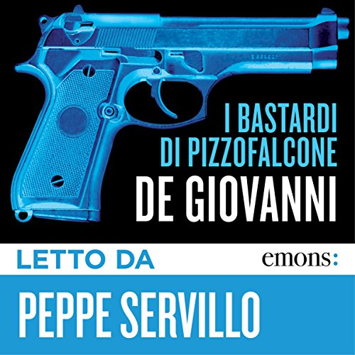 I Bastardi di Pizzofalcone audiobook cover art