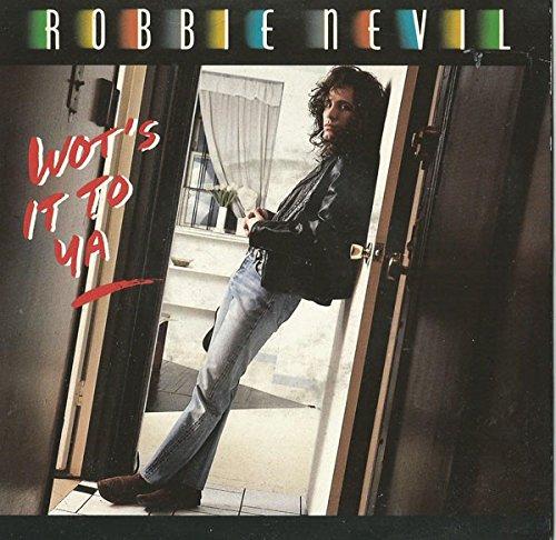 Robbie Nevil - Wot's It To Ya - Manhattan Records - 1C K 060-20 1874 6
