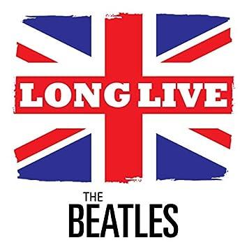 Long Live the Beatles