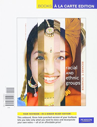 Racial and Ethnic Groups, Books a la Carte Plus MySocLab (12th Edition)