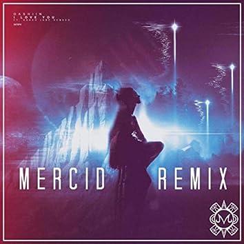 I Love You (Mercid Remix) [feat. Sarah Jane Henkes]