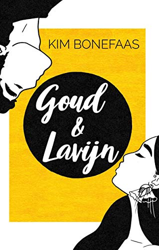 Goud & Lavijn (Dutch Edition)