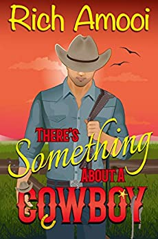 There's Something About a Cowboy by [Rich Amooi]