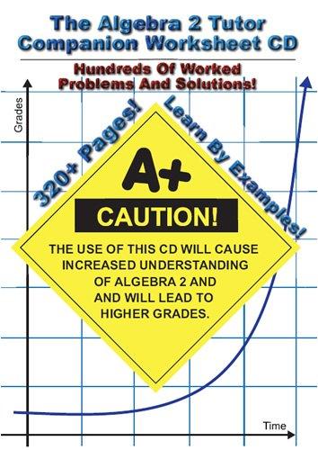 Algebra 2 Tutor Companion Worksheet CD