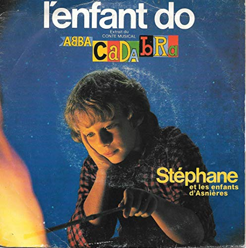 L\'Enfant Do (Stéphane) / Abbacadabra (Catherine Ferry) [Vinyle 45 tours 7