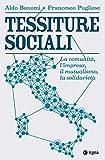 Tessiture sociali. La comunità, l'impresa, il mutualismo, la solidarietà