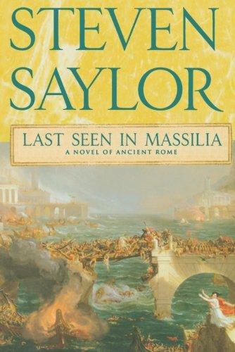 Last Seen in Massilia (Novels of Ancient Rome)