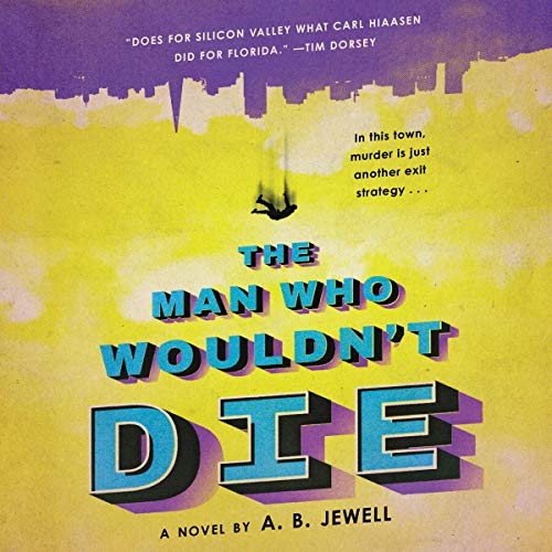 The Man Who Wouldn't Die audiobook cover art