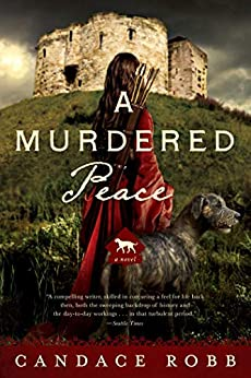 A Murdered Peace: A Kate Clifford Novel (Kate Clifford Mysteries) by [Candace Robb]