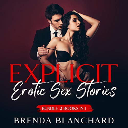 Explicit Erotic Sex Stories Bundle, 2 Books in 1 Audiobook By Brenda Blanchard cover art
