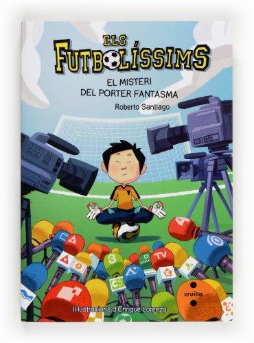 Els Futbolíssims 3: El misteri del porter fantasma (Los Futbolísimos)