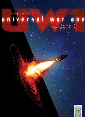 Universal War One, tome 1