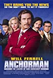 Anchorman: The Legend of Ron Burgundy Poster Movie (11 x 17 Inches - 28cm x 44cm) (2004) (Style B)