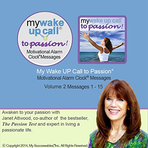 My Wake UP Call to Passion (TM) Morning Motivating Messages, Volume 2 audiobook cover art