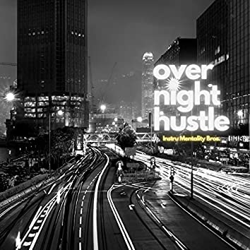Overnight Hustle (Instrumental)