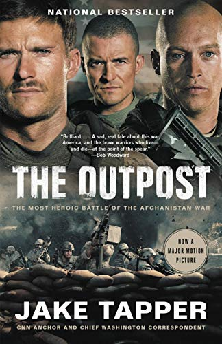 The Outpost: An Untold Story of American Valor by [Jake Tapper]