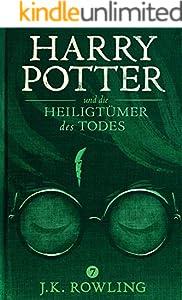 Harry Potter und die Heiligtümer des Todes (German Edition)