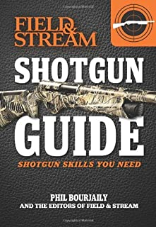 Shotgun Guide (Field & Stream): Shotgun Skills You Need