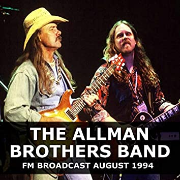 The Allman Brothers Band FM Broadcast August 1994