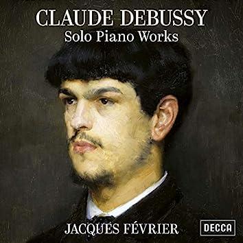 Debussy: Solo Piano Works