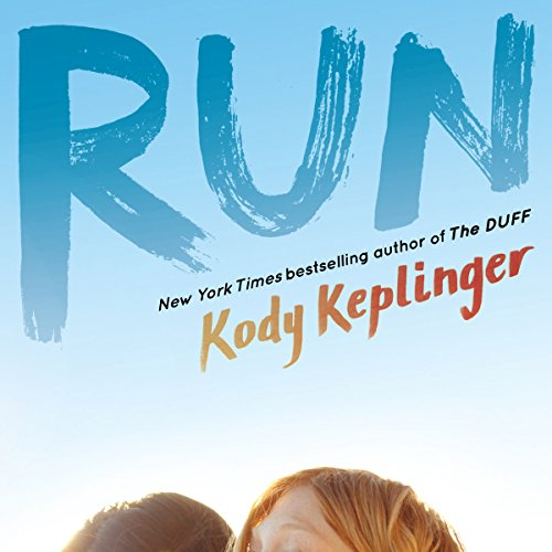 Run Audiobook By Kody Keplinger cover art