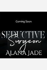 Seductive Surgeon: A Sweet Doctor/Patient Romance Kindle Edition
