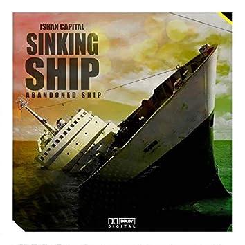Sinking Ship (Abandoned Ship)