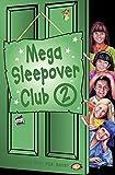 Mega Sleepover Club 2: Omnibus Edition (The Sleepover Club)