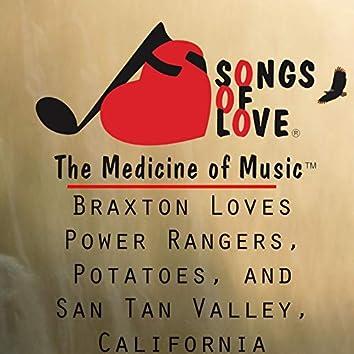 Braxton Loves Power Rangers, Potatoes, and San Tan Valley, California