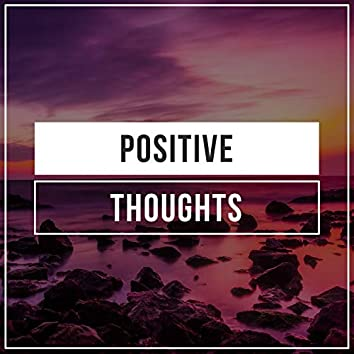 #Positive Thoughts