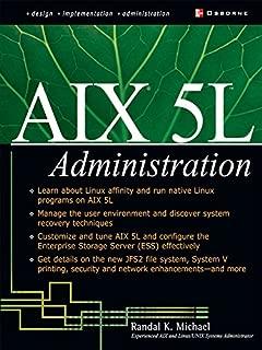 AIX 5L Administration (McGraw-Hill Osborne Networking)