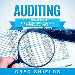 Auditing: The Ultimate Guide to Performing Internal and External Audits cover art
