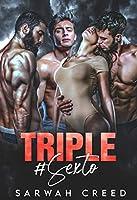 Triple #Sexto (Indécente t. 1)